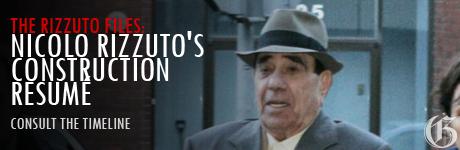 Timeline: Rizzuto's construction resumé