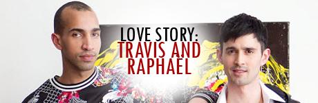 Travis and Raphael